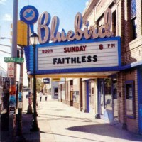 Faithless - Sunday 8 PM (1998)