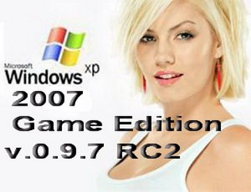 Windows XP Prо SP3 Game Edition 2007 Русская 0.9.7 RC2