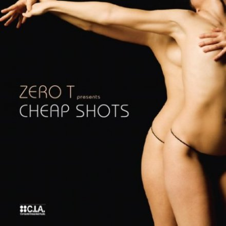 Zero T - Cheap Shots (2008)