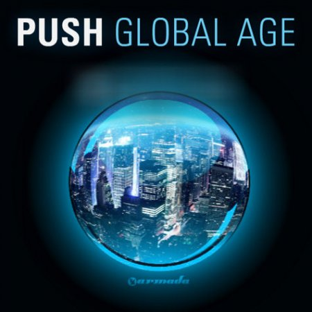 Push - Global Age [2 CD] [2009]