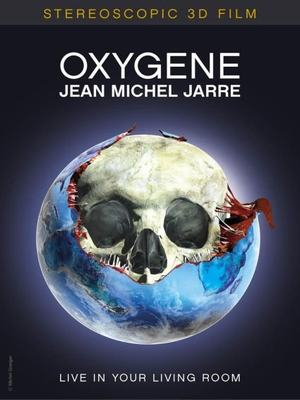 Jean Michel Jarre - Oxygene: Live in Your Living Room 3D (30th Anniversary Edition) (2007) DVD9
