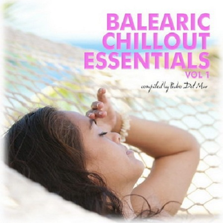 Balearic Chillout Essentials Vol.1 (2010)