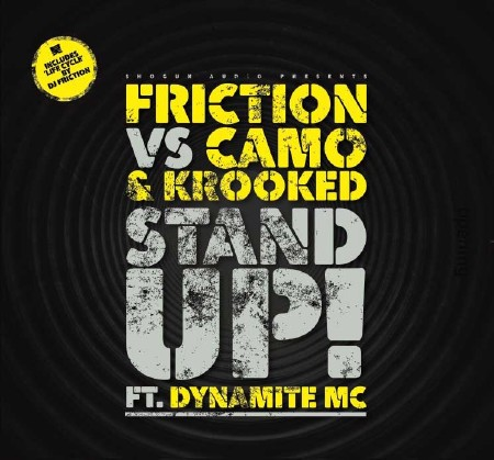 DJ Friction vs. Camo & Krooked & Dynamite MC - Stand Up / Life Cycle (2010)