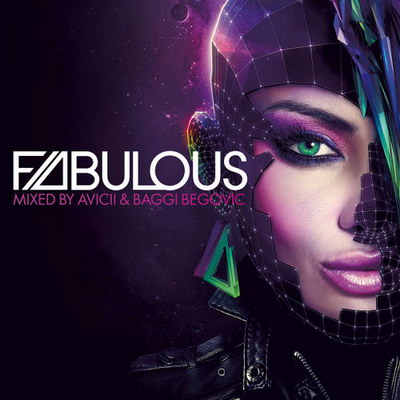 Fabulous (Mixed by Avicii & Baggi Begovic) (2010)