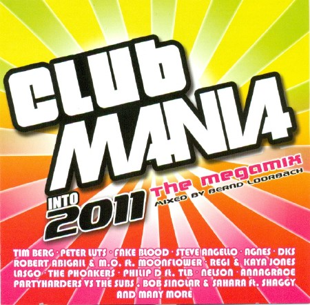 Club Mania Into 2011 (The Megamix) (2010)