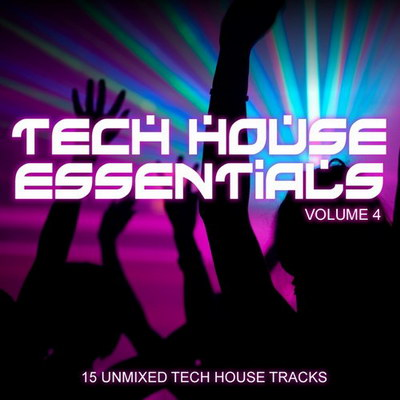 Tech House Essentials Volume 4 (2010)