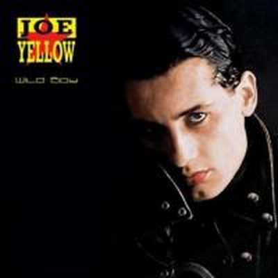 Joe Yellow - Wild Boy (1989)