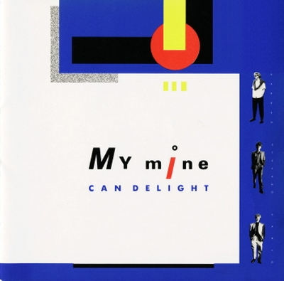 My Mine - Can Delight (1986)