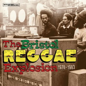 VA – The Bristol Presents Reggae Explosion (1978-1983) (2011)