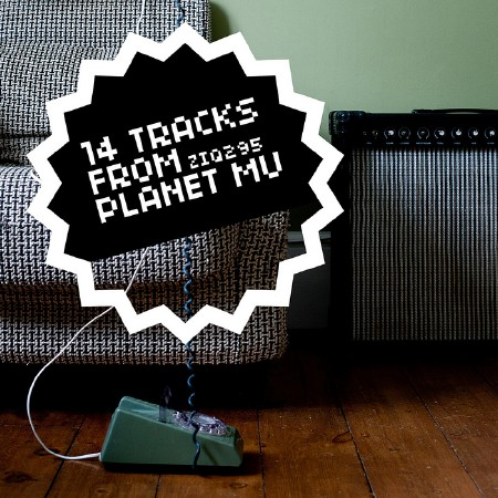 14 Tracks From Planet Mu (2011)