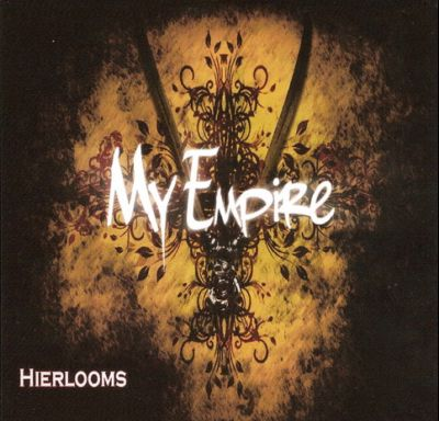 My Empire - Heirlooms (2011)