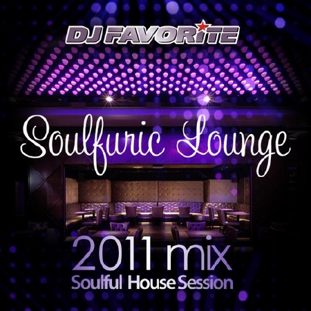 DJ Favorite - Soulfuric Lounge 2011 Mix