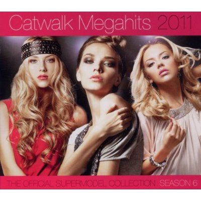 Catwalk Megahits 2011 (The Official Supermodel Collection) (2011)