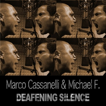 DJ Marco Cassanelli Feat. Michael F. - Deafening Silence (2011)