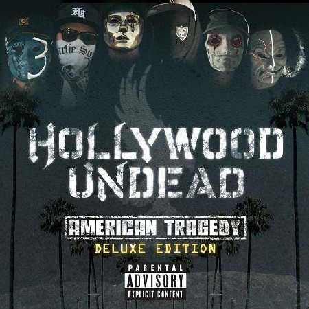 Hollywood Undead - American Tragedy [Deluxe Edition] (2011)