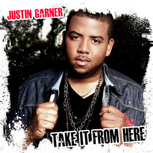 Justin Garner - Take It From Here (2011)