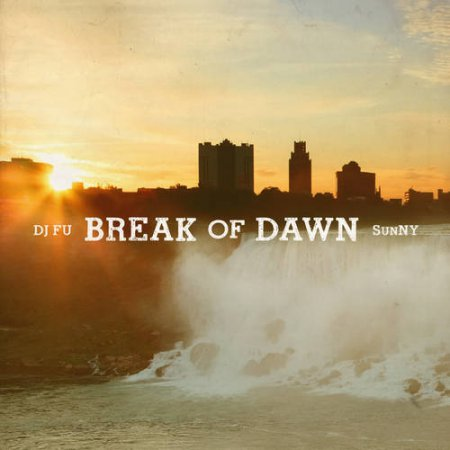 SunNY - Break Of Dawn (2011)