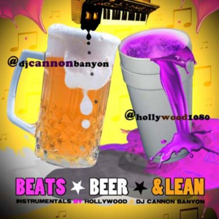 DJ Cannon Banyon & Hollywood - Beats, Beer & Lean (2011)