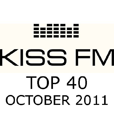 Kiss FM Top 40 (October 2011)
