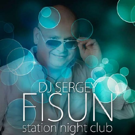 DJ Sergey Fisun - Station Night Club 23 (2012)