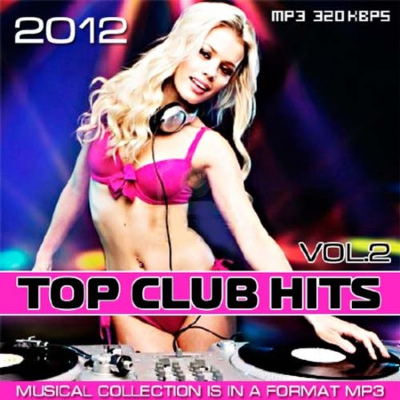 Top Club Hits Vol.2 (2012)