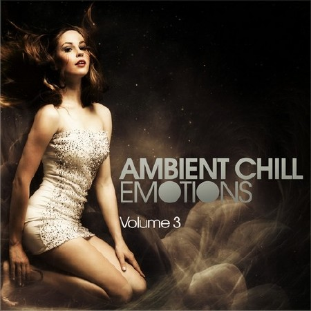 Ambient Chill Emotions Vol.3 (2013)