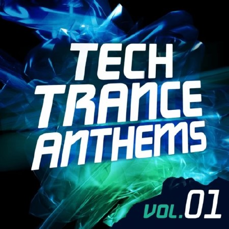 Tech Trance Anthems Vol.1 (2014)
