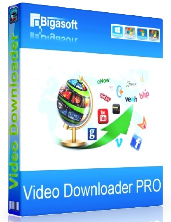 Bigasoft Video Downloader Pro 3.2.0.5186 ENG