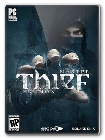 Thief: Master Thief Edition Update 5 (2014/Rus/Eng/PC) RePack от R.G. Механики