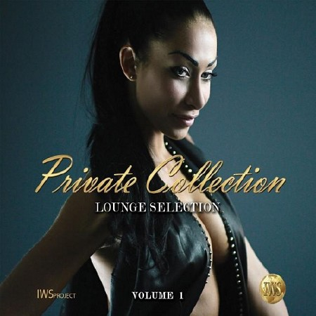 Private Collection Vol 1 Lounge Selection (2014)