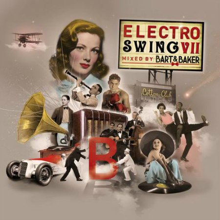 VA - Electro Swing VII by Bart & Baker (2014)