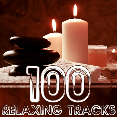 VA - 100 Relaxing Tracks For Meditation & Relaxation (2015)