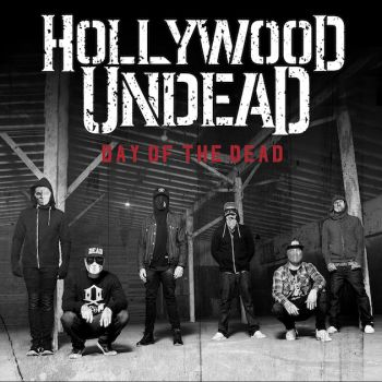 Hollywood Undead - Day Of The Dead (iTunes) (2015)