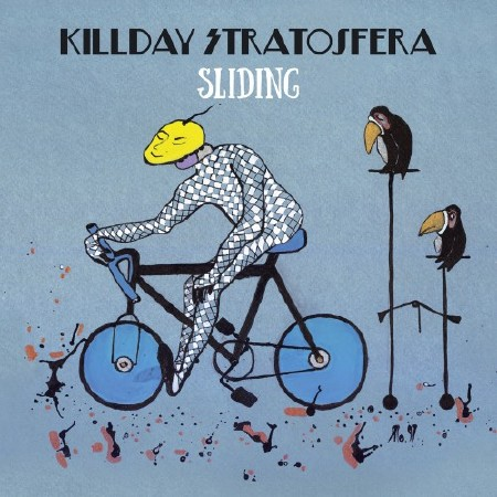 Killday / Stratosfera - Sliding (2015)