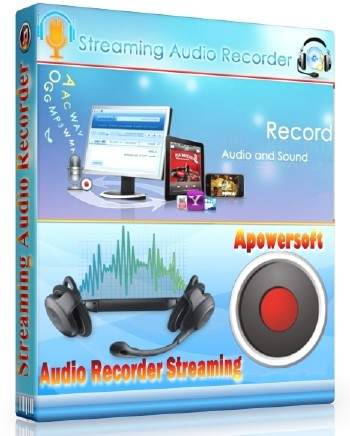 Apowersoft Streaming Audio Recorder 4.0.5