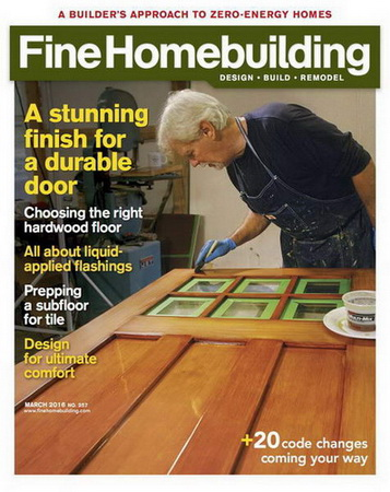 Fine Homebuilding №257 (February-March 2016)