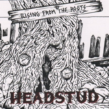 Headstud - Rinsing From The Roots (2016)