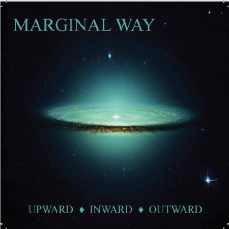 Marginal Way - Upward Inward Outward (2017)