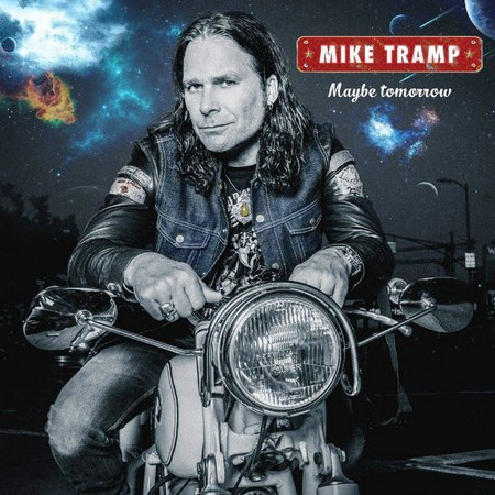 Mike Tramp - Maybe Tomorrow (2017)