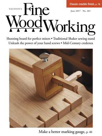 Fine Woodworking №261 (May-June 2017)