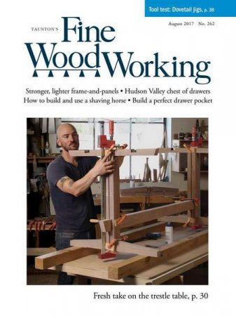 Fine Woodworking №262 (August 2017)