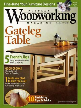 Popular Woodworking №234 (October 2017)
