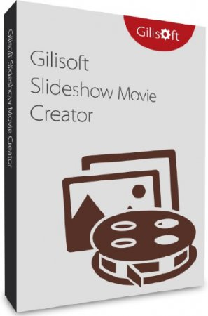 GiliSoft SlideShow Movie Creator 10.0.0 ENG