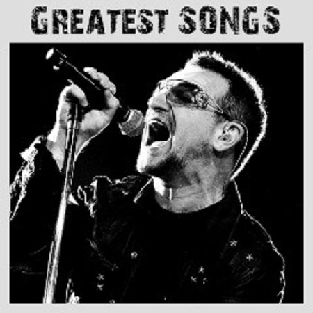 U2 – Greatest Songs (2018)