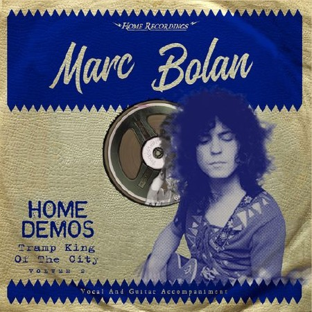 Marc Bolan - Tramp King Of The City (2018)
