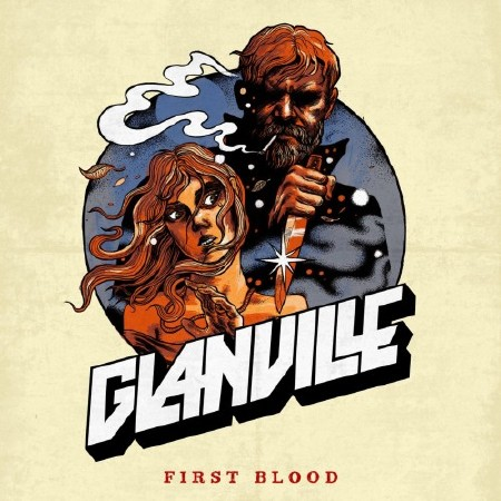 Glanville - First Blood (EP) (2018)