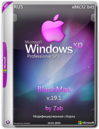 Windows XP Professional SP3 x86 BlackMac v.19.1 by Zab (RUS/2019)
