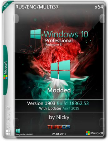 Windows 10 Pro RS6 x64 v.1903.18362.53 Modded by Nicky (RUS/MULTi37/2019)