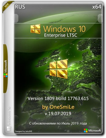 Windows 10 Enterprise LTSC x64 1809.17763.615 by OneSmiLe v.19.07.2019 (RUS)