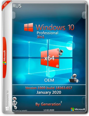 Windows 10 Pro VL x64 18363.657 3in1 OEM Feb2020 by Generation2 (RUS)